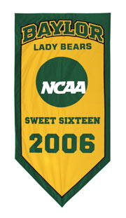 Hand stitched Baylor 2006 NCAA Sweet Sixteen banner