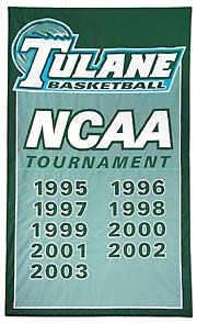Custom made Tulane NCAA Tournament banner